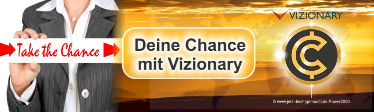 Deine Chance mit Vizionary