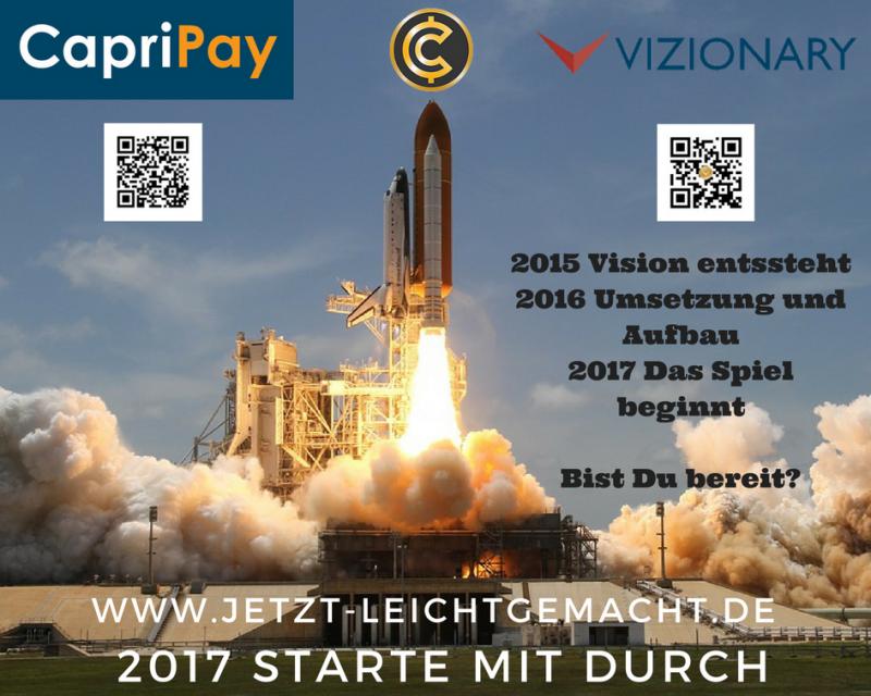 2017 Bist Du bereit für Vizionary, CapriPay und CapriCoin