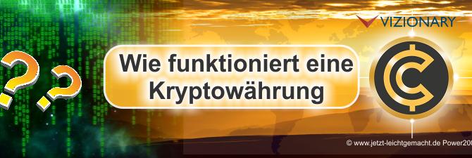 Was ist eine Kryptowährung und wie funktioniert sie? Teil 1