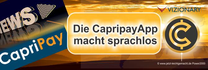 Die CapripayApp macht einen sprachlos, wird sie die Welt erobern?