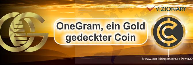 OneGram, eine neue digitale Währung, die durch Gold gedeckt ist entsteht