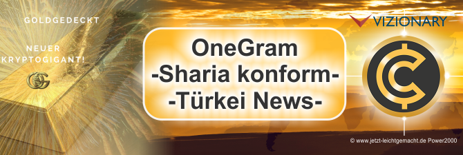 OneGram – goldgedeckter Coin – Sharia Konform – Türkei News
