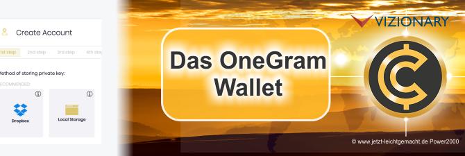Wie man ein OneGram Wallet anlegt – Anleitung