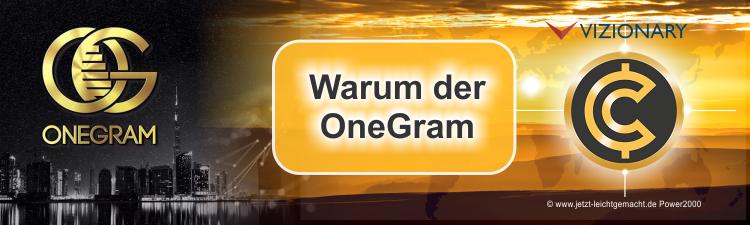Warum der OneGram