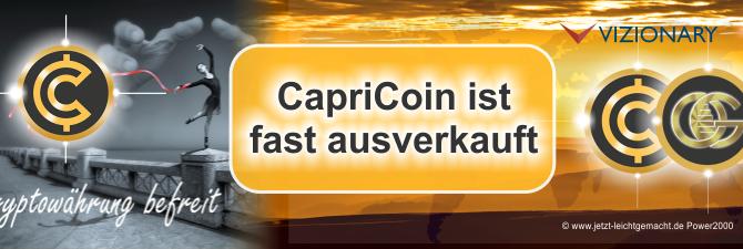 Achtung! Der Capricoin von Vizionary ist fast ausverkauft