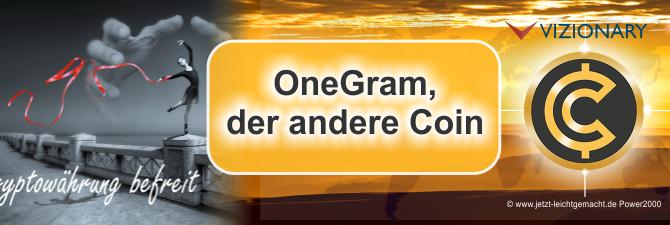 OneGram – Diese Kryptowährung ist anders als alle anderen