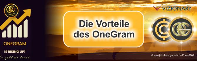 Die Vorteile des OneGram – auf den Punkt gebracht